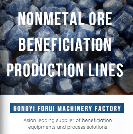 FORUI NONMETAL ORE BENEFICIATION PRODUCTION LINES